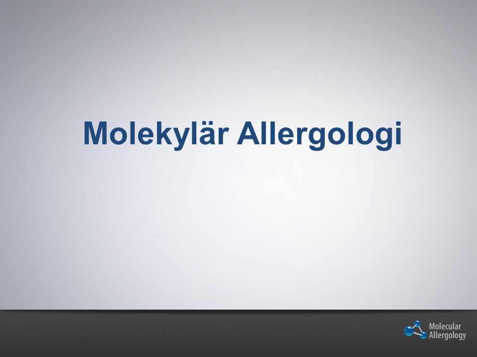 Molekylär Allergologi