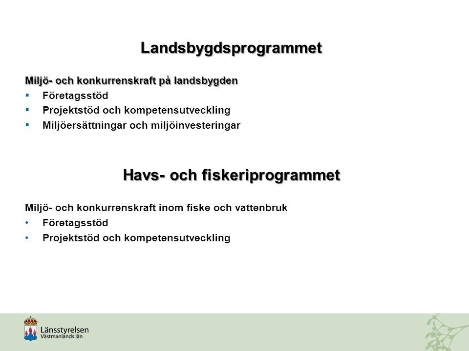 En regional handlingsplan för landsbygdsprogrammet och havs- och fiskeriprogrammet för Sverige 2014-2020 Handlingsplan för Västmanlands län Vad händer?