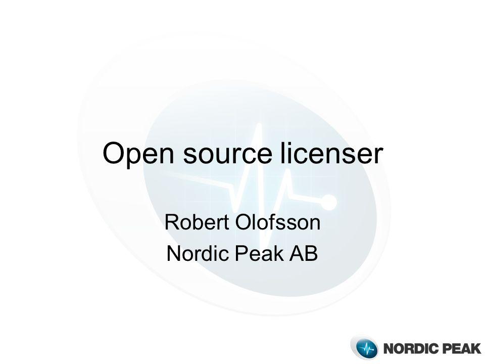 Open source licenser Robert Olofsson Nordic Peak AB