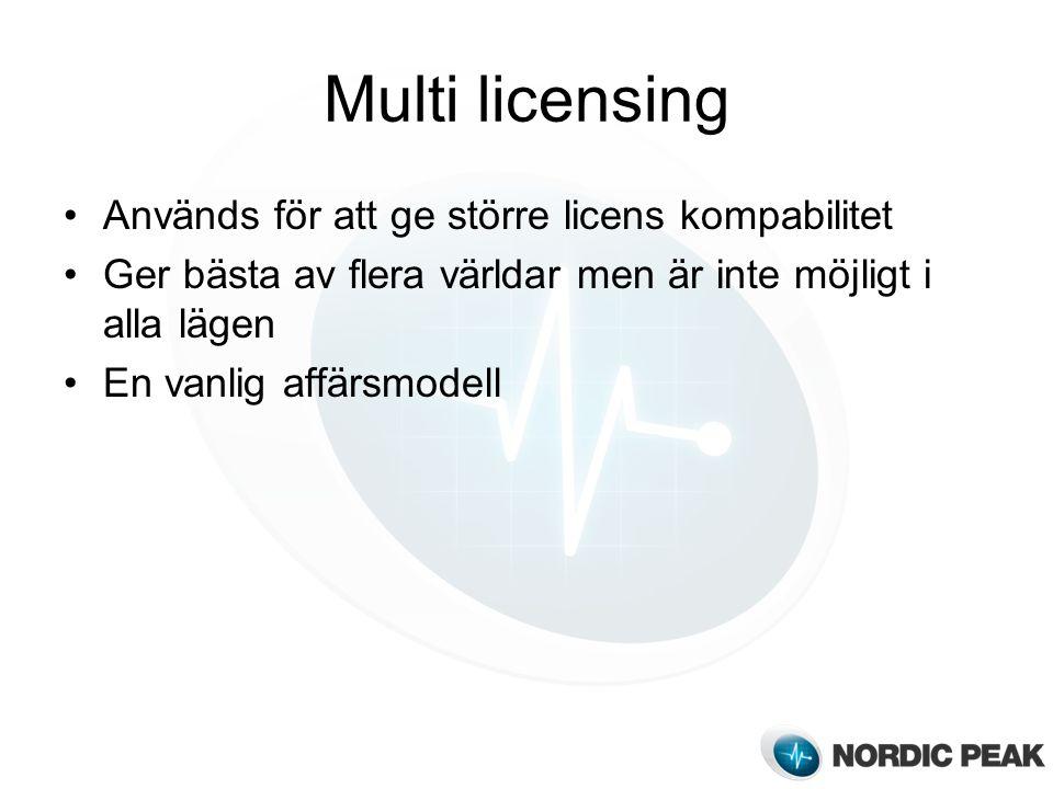 Multi licensing Används för att ge större licens kompabilitet Ger bästa av flera världar men är inte möjligt i alla lägen En vanlig affärsmodell