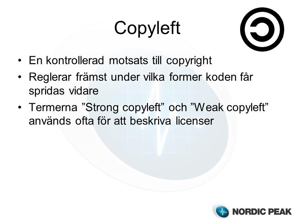 Copyleft En kontrollerad motsats till copyright Reglerar främst under vilka former koden får spridas vidare Termerna Strong copyleft och Weak copyleft används ofta för att beskriva licenser