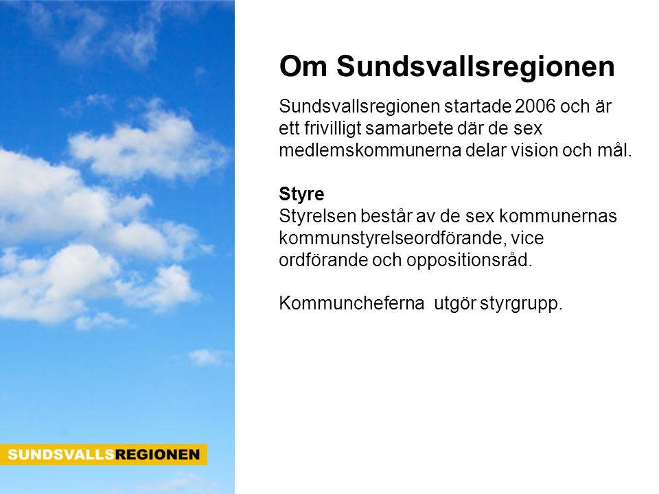 Om Sundsvallsregionen Sundsvallsregionen startade 2006 och är ett frivilligt samarbete där de sex medlemskommunerna delar vision och mål. Styre Styrel