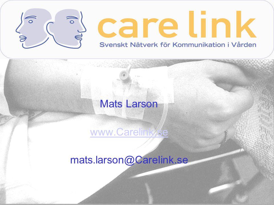 Mats Larson www.Carelink.se mats.larson@Carelink.se