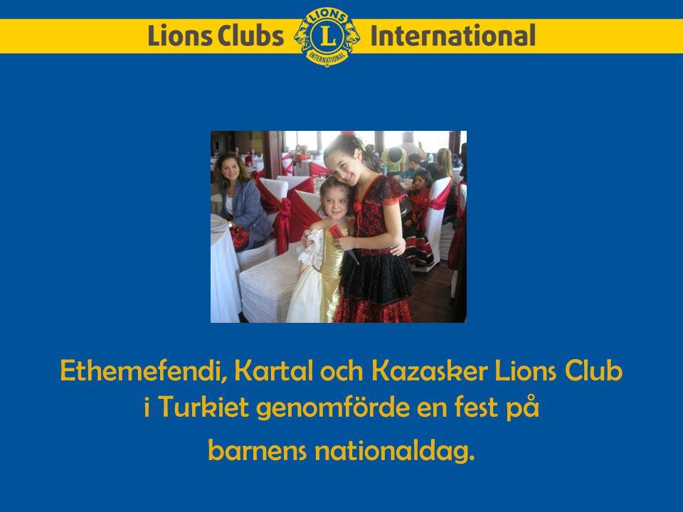 Ethemefendi, Kartal och Kazasker Lions Club i Turkiet genomförde en fest på barnens nationaldag.