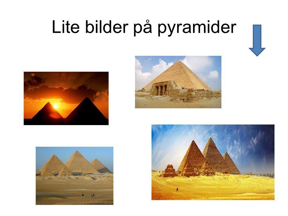 Lite bilder på pyramider