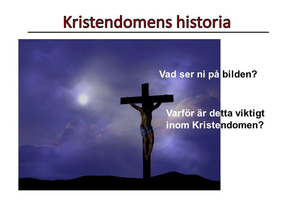 Vad ser ni på bilden? Varför är detta viktigt inom Kristendomen?