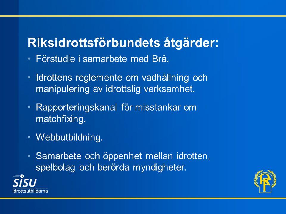 Riksidrottsförbundets åtgärder: Förstudie i samarbete med Brå.