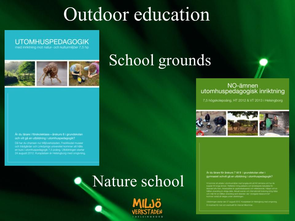 Outdoor education School grounds Nature school