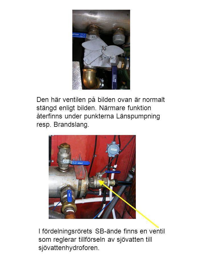 Den här ventilen på bilden ovan är normalt stängd enligt bilden. Närmare funktion återfinns under punkterna Länspumpning resp. Brandslang. I fördelnin