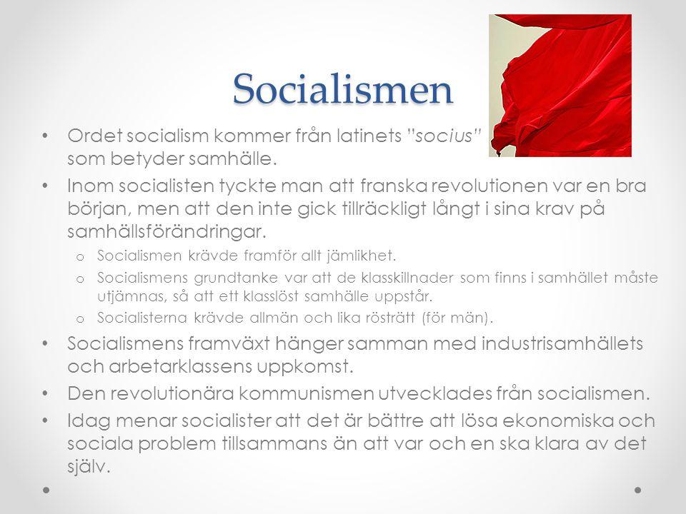 Ideologier & Politiska partier Ideologier Socialismen (vänster) KommunismSocial-demokratiEkologismen Liberalismen (mitten) Social-liberalism Konservatismen (höger) Liberal- konservatism