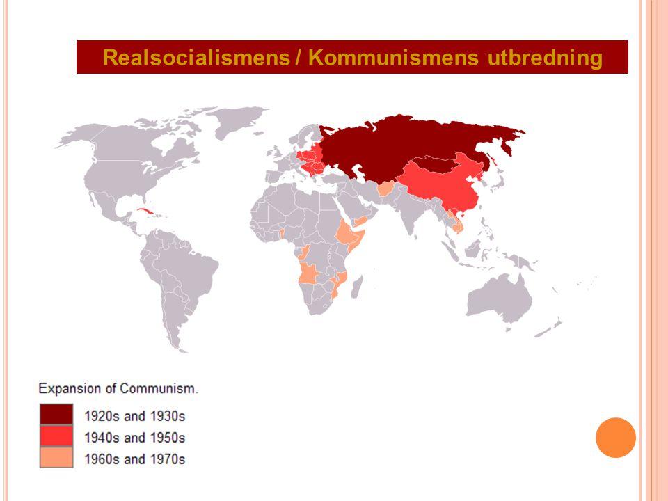 Realsocialismens / Kommunismens utbredning