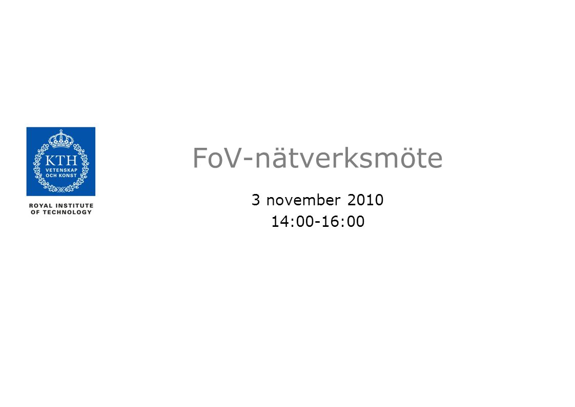 FoV-nätverksmöte 3 november 2010 14:00-16:00