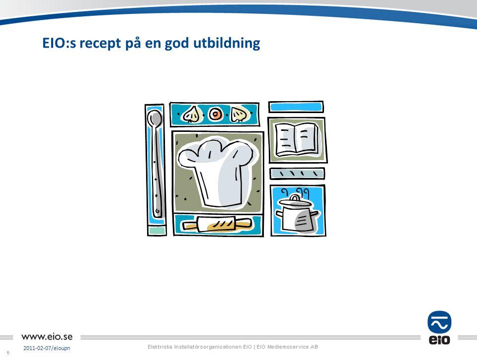 66 2011-02-07/eioupn EIO:s recept på en god utbildning
