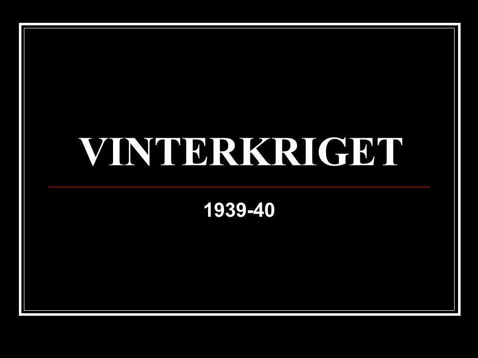 Bakgrund: Ribbentrop-Molotovpakten (1939) hemligt tillägg: FIN hör till SOV intressesfär.