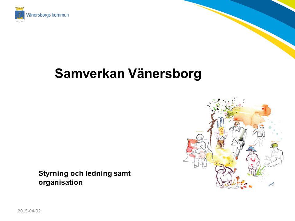2015-04-02 Samverkan Vänersborg Styrning och ledning samt organisation