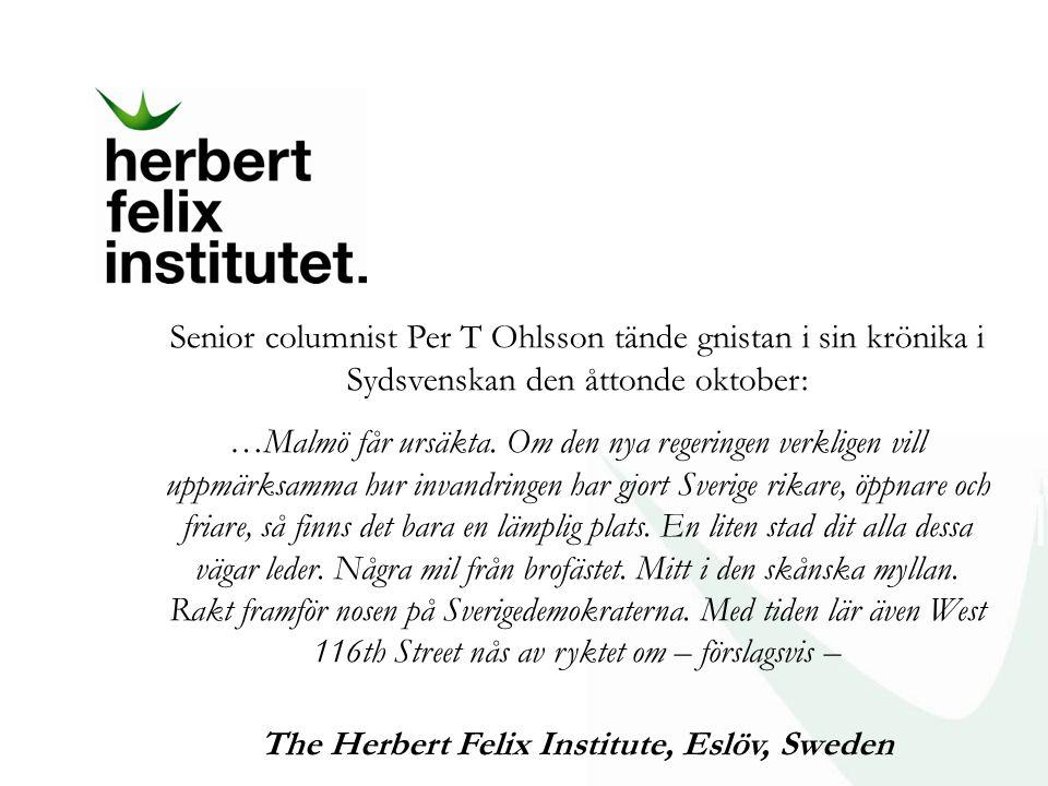 Senior columnist Per T Ohlsson tände gnistan i sin krönika i Sydsvenskan den åttonde oktober: …Malmö får ursäkta. Om den nya regeringen verkligen vill