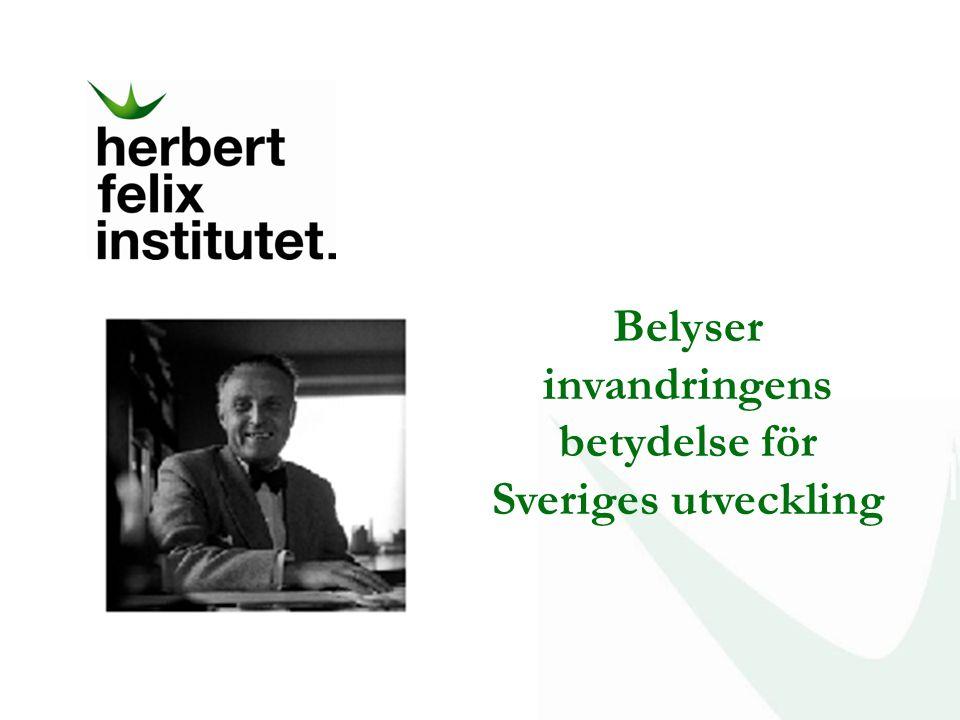 Belyser invandringens betydelse för Sveriges utveckling