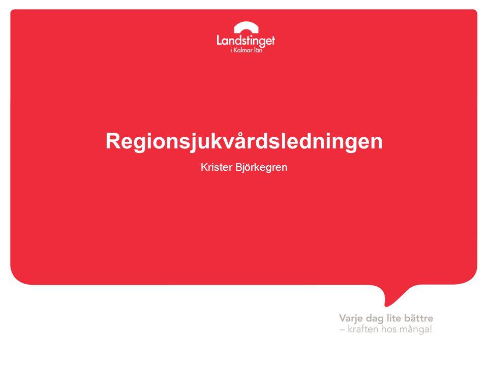 Regionsjukvårdsledningen Krister Björkegren