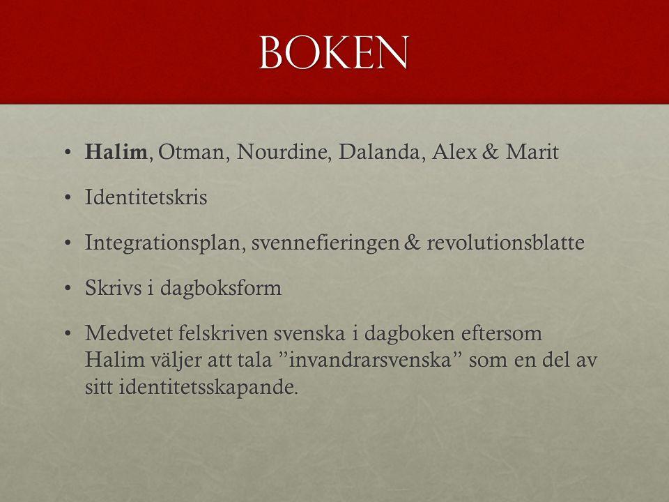 Boken Halim, Otman, Nourdine, Dalanda, Alex & Marit Halim, Otman, Nourdine, Dalanda, Alex & Marit IdentitetskrisIdentitetskris Integrationsplan, svenn