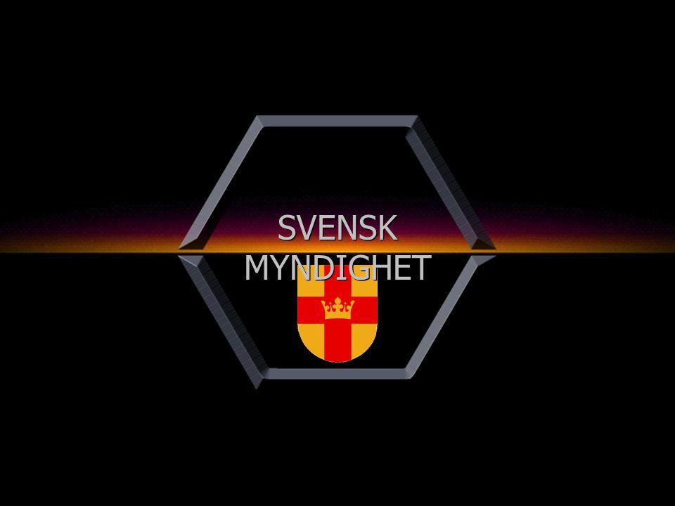 SVENSK MYNDIGHET