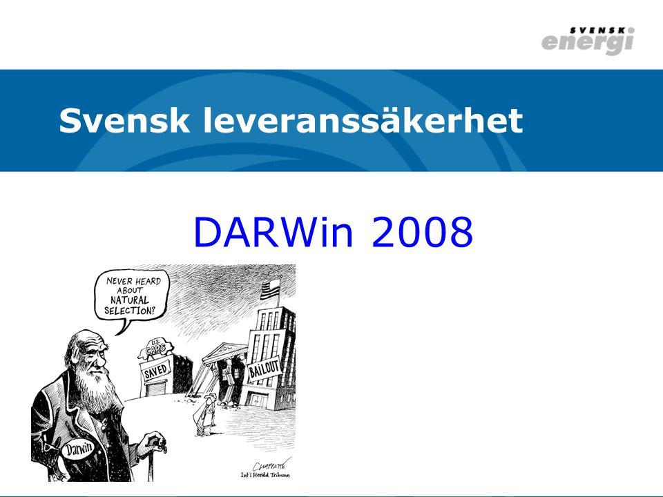 DARWin 2008 Svensk leveranssäkerhet