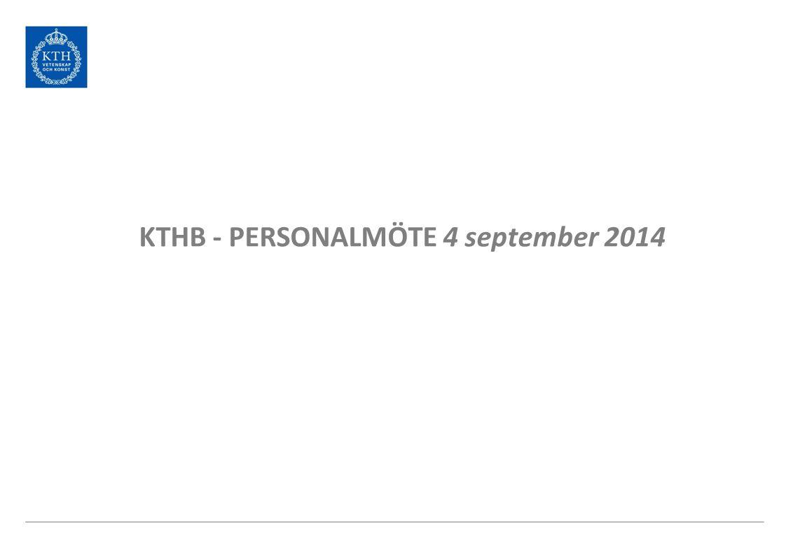 KTHB - PERSONALMÖTE 4 september 2014