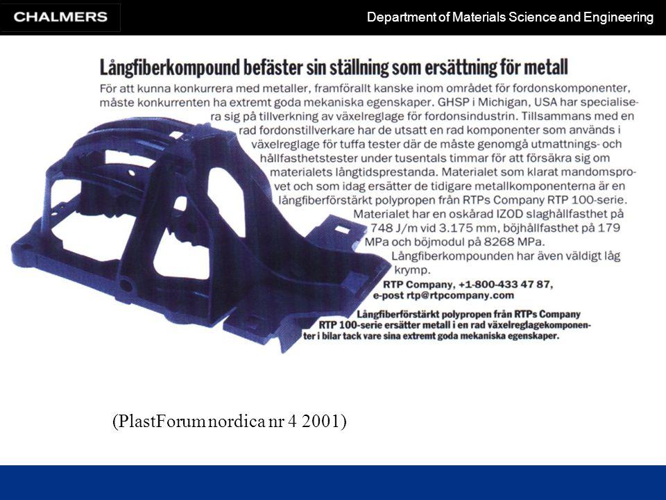 Department of Materials Science and Engineering (PlastForum nordica nr 4 2001)