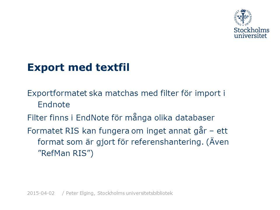 Cite While You Write Placera in referenser i text Skapa en referenslista (bibliography) Fungerar med Microsoft Word.