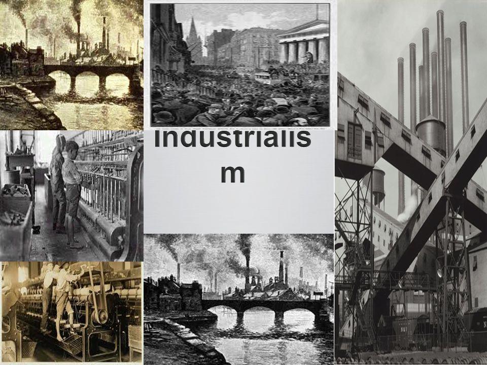 1700-tal – påbörjas i England 1700-tal – påbörjas i England 1800-tal – sprids i västvärlden 1800-tal – sprids i västvärlden Sociala, ekonomiska & tekniska utvecklingar Sociala, ekonomiska & tekniska utvecklingar