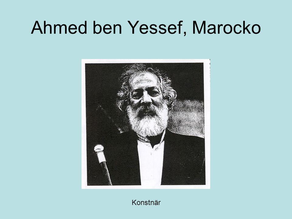Ahmed ben Yessef, Marocko Konstnär