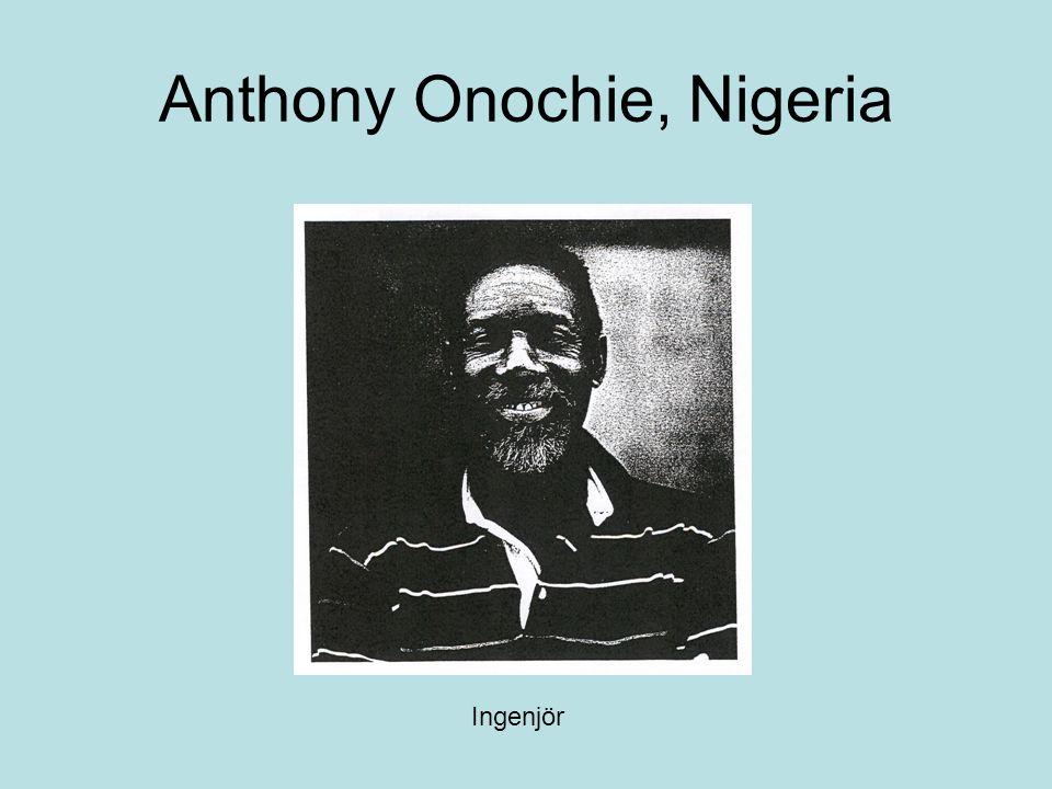 Anthony Onochie, Nigeria Ingenjör