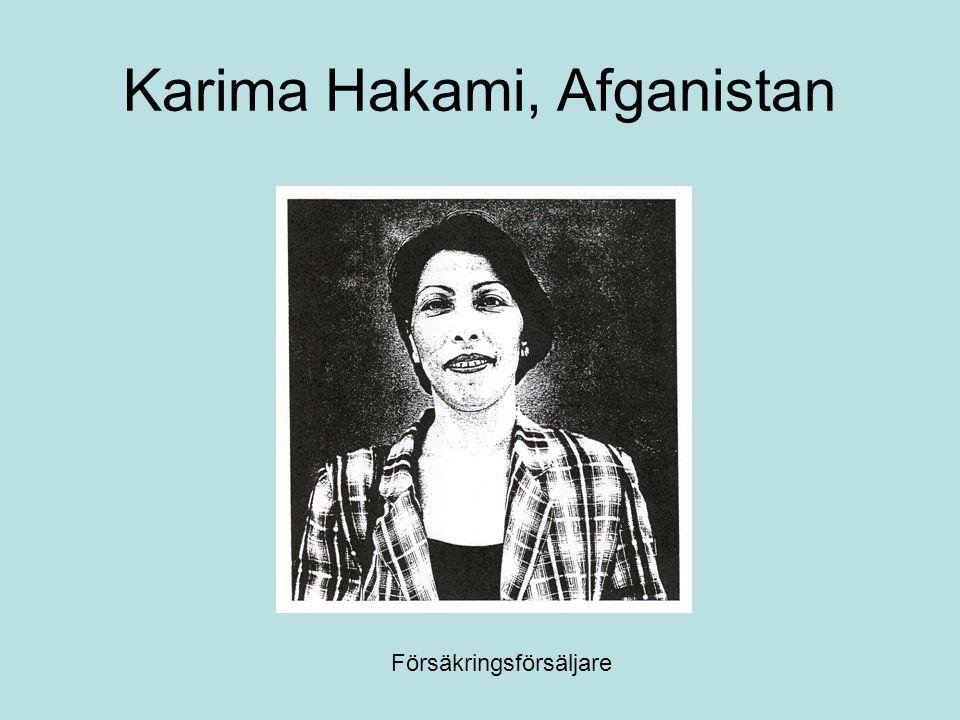 Karima Hakami, Afganistan Försäkringsförsäljare