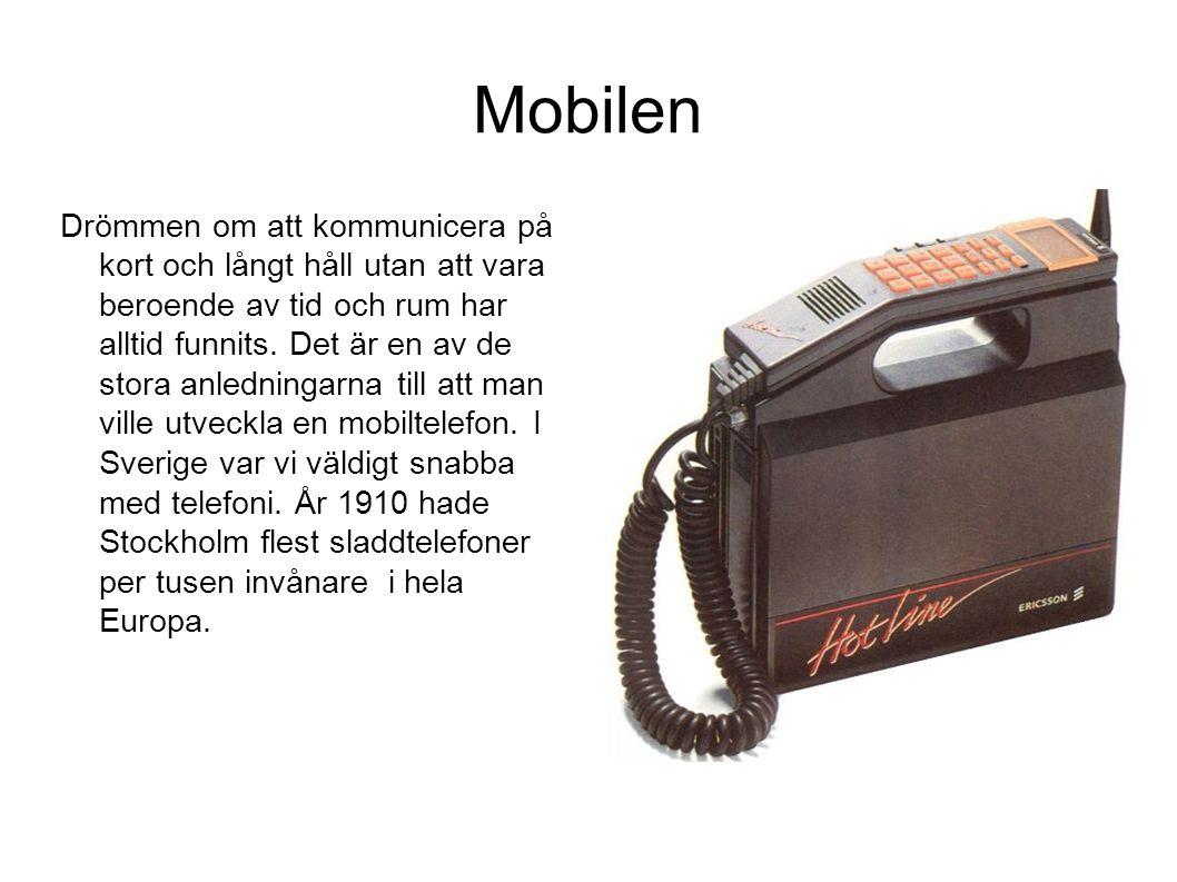 Mobilen Drömmen om att kommunicera på kort och långt håll utan att vara beroende av tid och rum har alltid funnits.