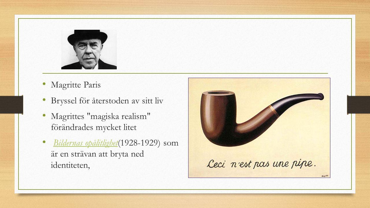 Magritte Paris Bryssel för återstoden av sitt liv Magrittes