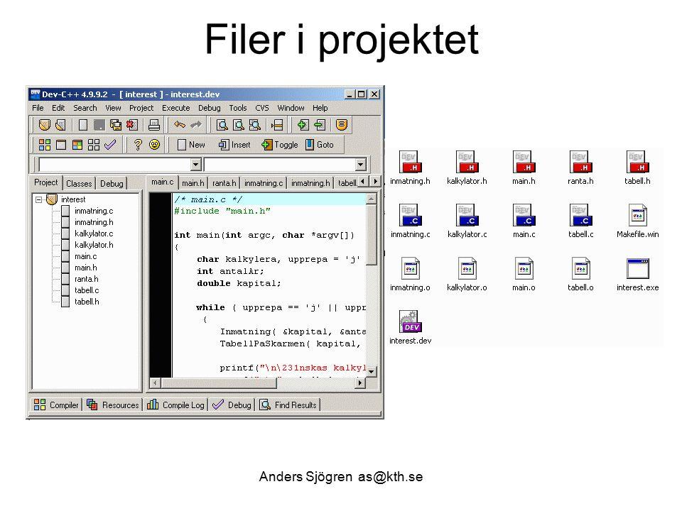 Filer i projektet Anders Sjögren as@kth.se