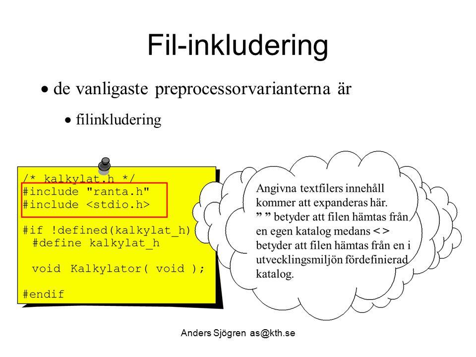 Arbetsfördelning och filer static double NastaAr( double x ) { if ( x > 0 ) x = x * ( 1 + ranteFaktor ); /* denna */ else x = x * 1/( 1 + RANTESATS/100 ); /* eller denna */ return x ; } Forts … Anders Sjögren as@kth.se