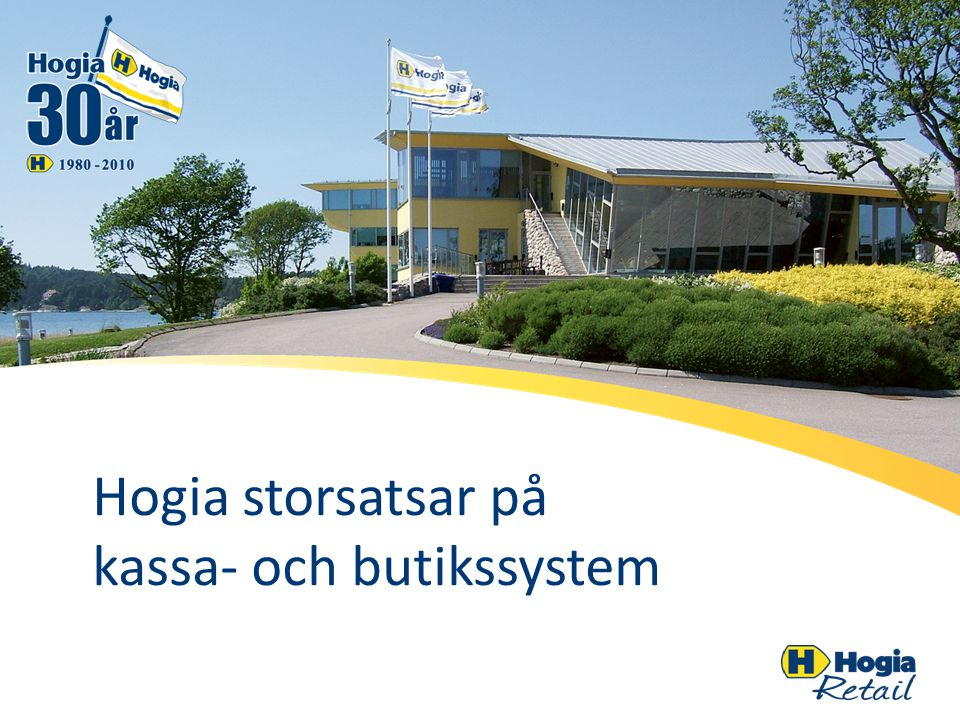 Hogia Kassa Bas – för små företag Enkelt, lättanvänt och logiskt kassasystem för små och medelstora företag, oavsett bransch Hanterar 5 företag och 10 säljare/kassörer per företag.