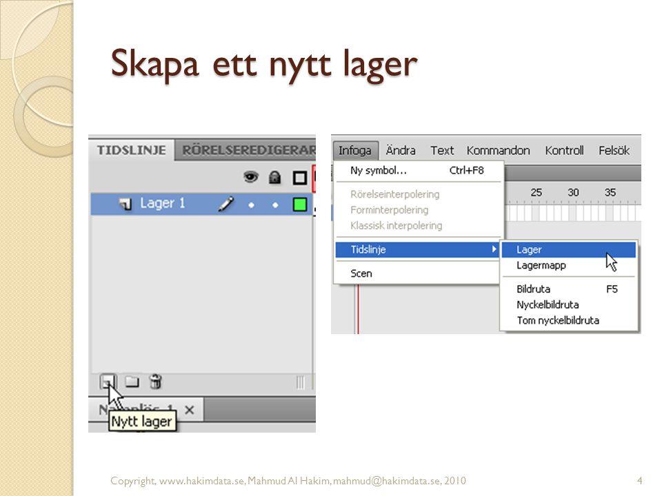 Namnge lager Copyright, www.hakimdata.se, Mahmud Al Hakim, mahmud@hakimdata.se, 20105 Dubbelklicka för att byta namn på lager