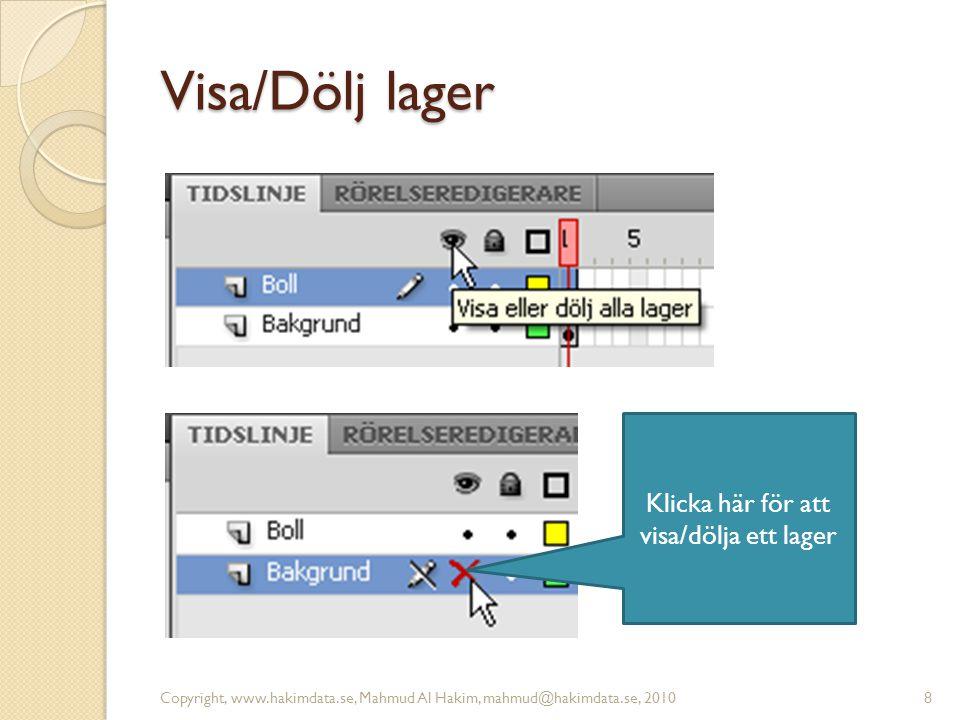 Lås/Lås upp lager Det innebär att lagret blir låst för redigering.