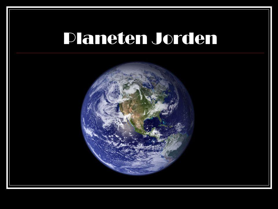 Den blå planeten Består till 2/3 av vatten Världshaven är i genomsnitt 5000 meter djupa