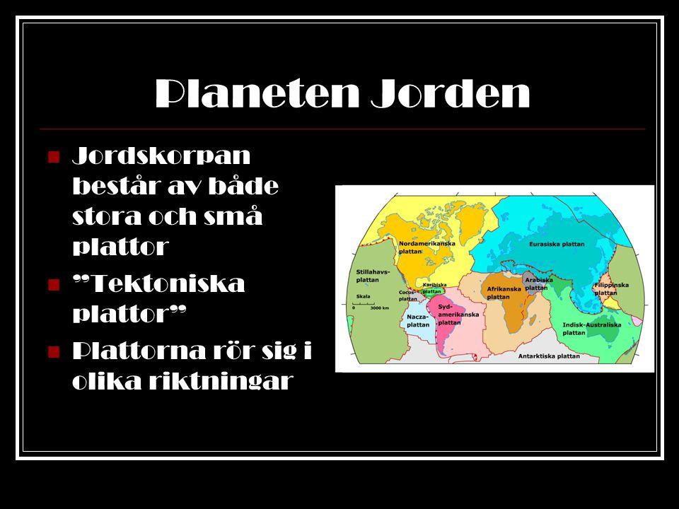Planeten Jorden För ett par hundra miljoner år sedan satt alla landmassor ihop.