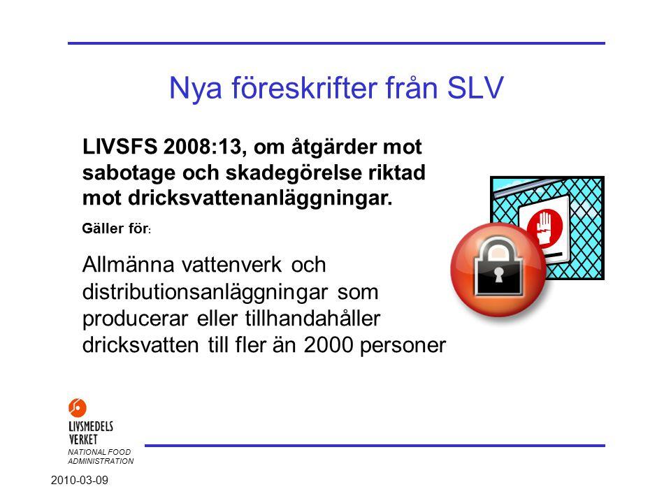 NATIONAL FOOD ADMINISTRATION 2010-03-09 Jan Eklind, Statsinspektör SLV