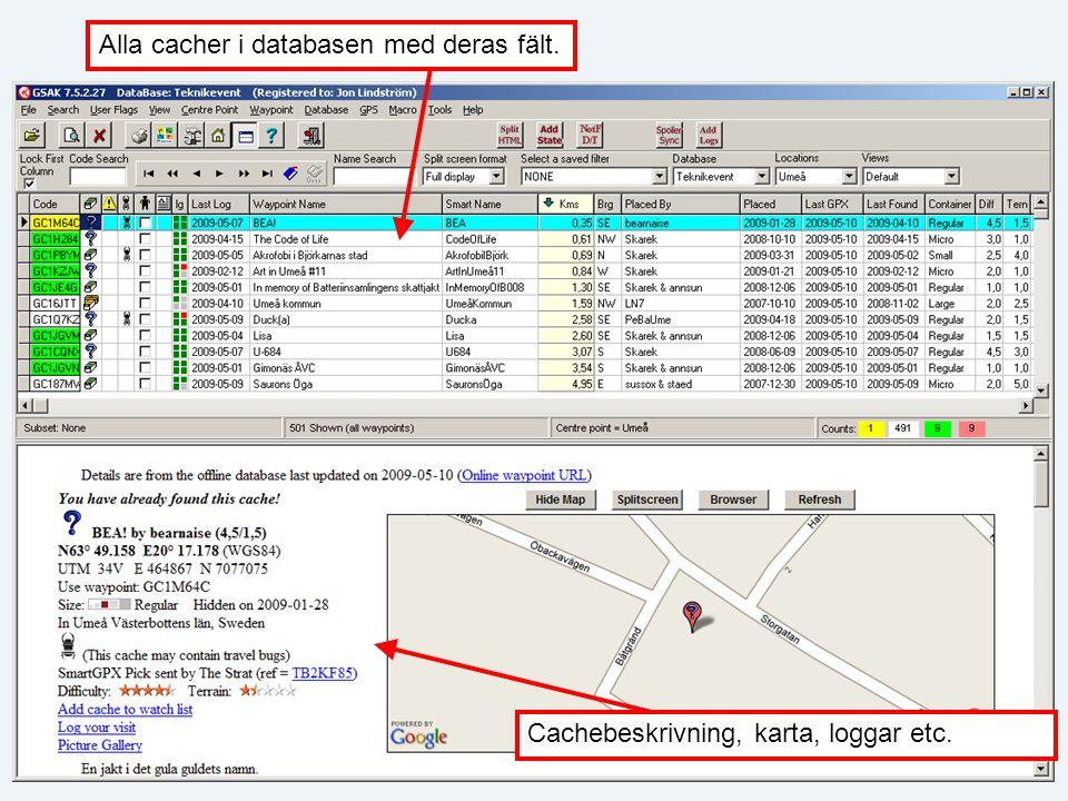 Alla cacher i databasen med deras fält. Cachebeskrivning, karta, loggar etc.