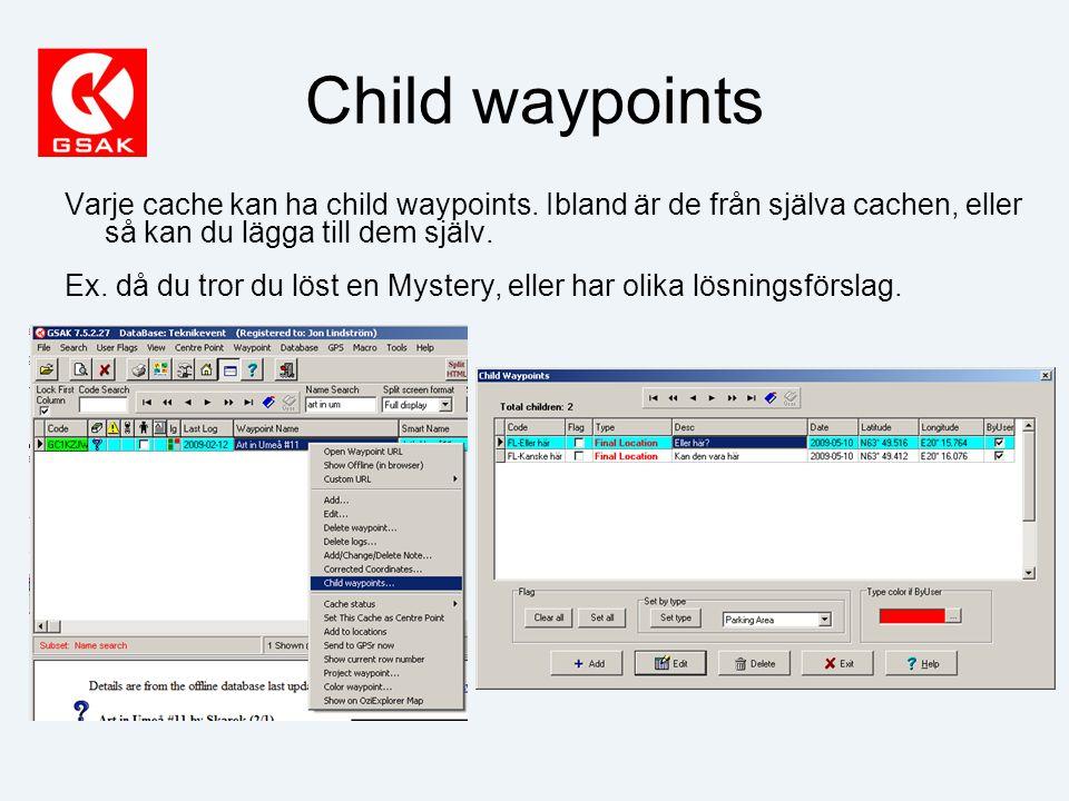 Child waypoints Varje cache kan ha child waypoints.