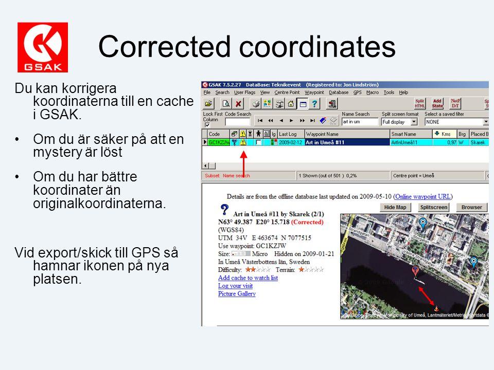 Corrected coordinates Du kan korrigera koordinaterna till en cache i GSAK.