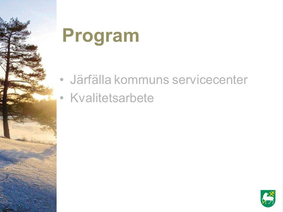 Program Järfälla kommuns servicecenter Kvalitetsarbete