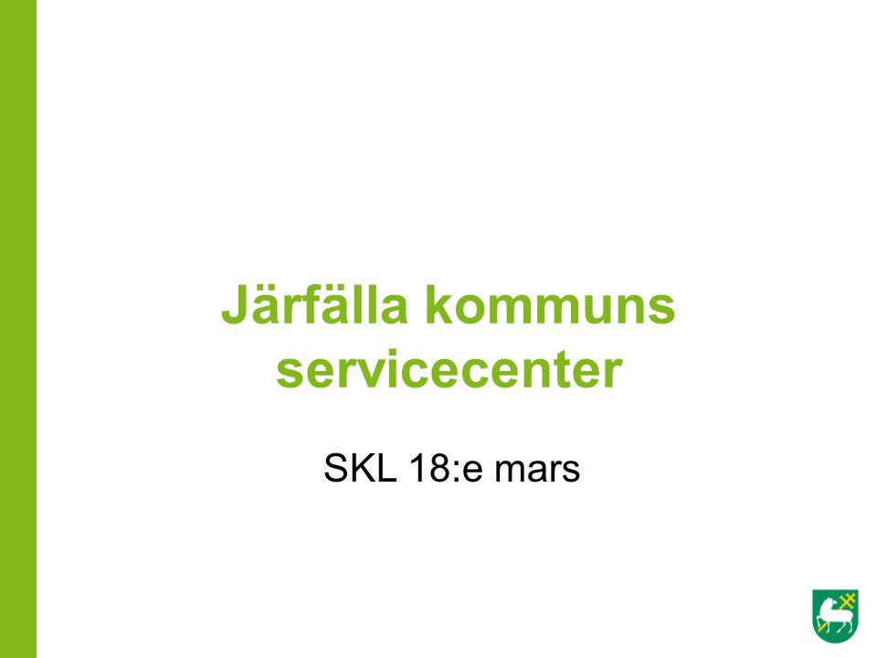 Järfälla kommuns servicecenter SKL 18:e mars