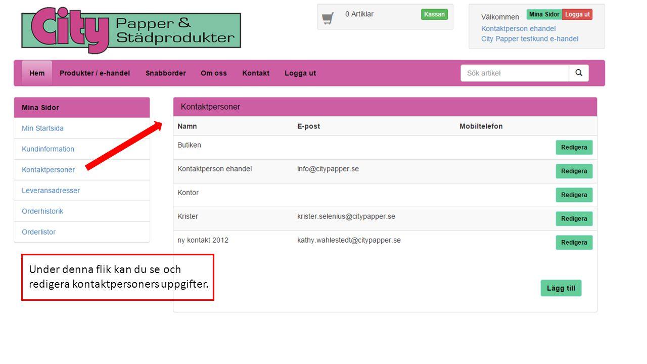 Här kan du redigera dina kontaktuppgifter samt byt lösenord