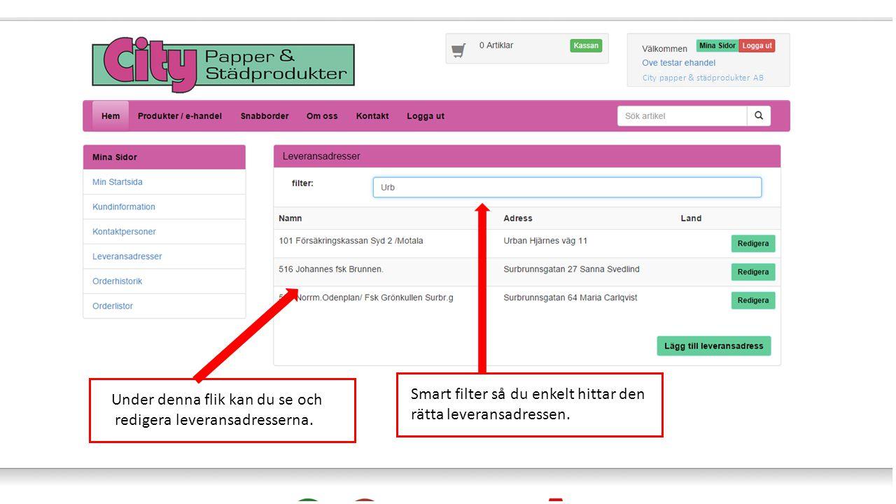 Sök order genom att välja mellan två datum och tryck på filter. City papper & städprodukter AB