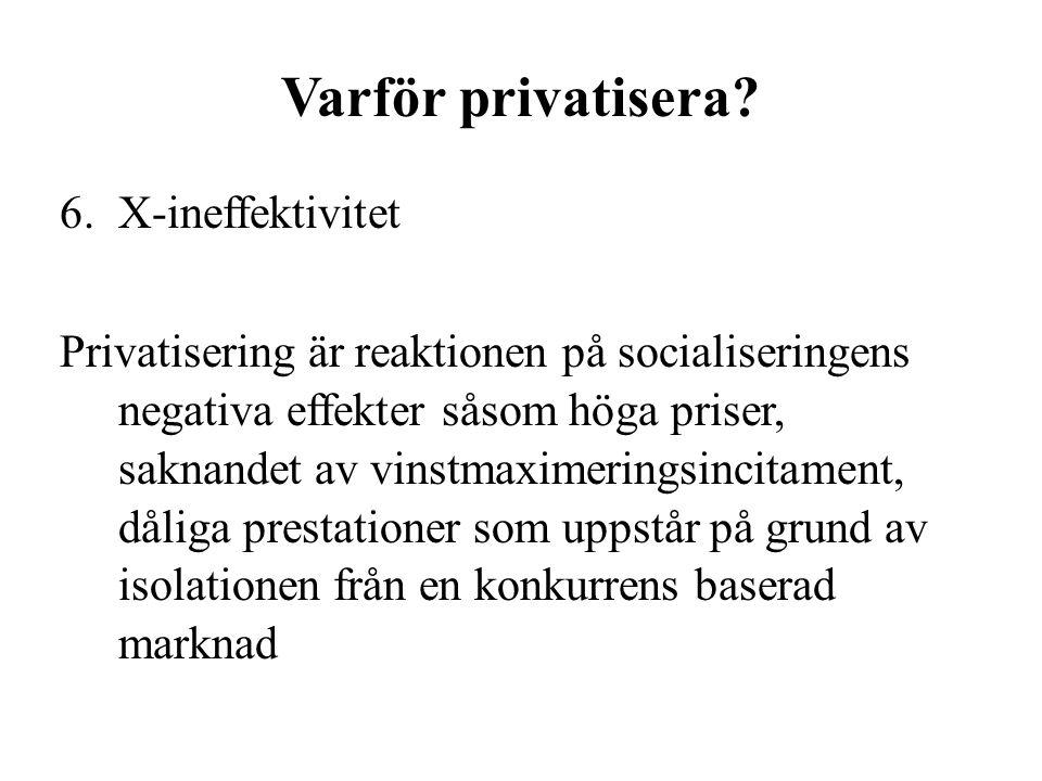 Varför privatisera.